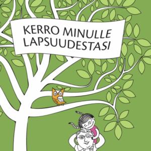 Berätta för mig när du var barn på finska